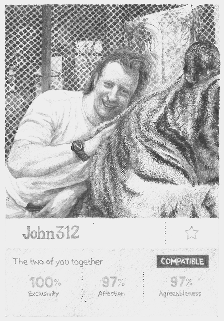 The two of you together: Pencil drawing of a man in his 30s stroking a tiger, with dating profile data underneath